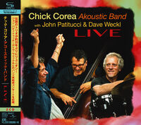Chick Corea Akoustic Band - LIVE (SHM-CD)