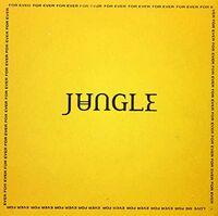 Jungle - For Ever (Arg)