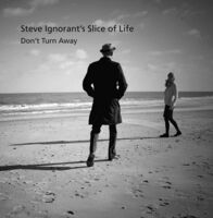 Steve Ignorant / Slice Of Life - Don't Turn Away (Uk)