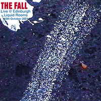 The Fall - Live In Edinburgh 2001