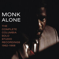 Thelonious Monk - Monk Alone: Comp Columbia Solo Studio Recordings