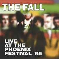 The Fall - Live At Phoenix Festival 1995 (Ofgv) (Uk)