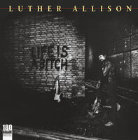 Luther Allison - Life Is A Bitch