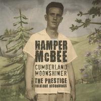 Hamper Mcbee - Cumberland Moonshiner-Prestige Folklore Recordings