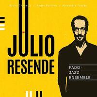Júlio Resende - Fado Jazz Ensemble (Spa)
