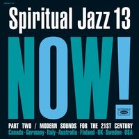 Spiritual Jazz 13 Now Part 2 / Various 2pk - Spiritual Jazz 13: Now Part 2 / Various (2pk)