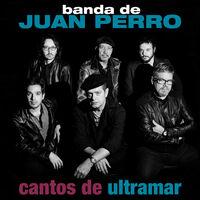 Juan Perro - Cantos De Ultramar (CD+Book)