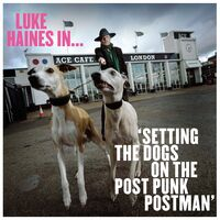 Luke Haines - Luke Haines In...Setting The Dogs On The Post Punk Postman [Import LP]