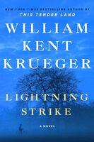 Krueger, William Kent - Lightning Strike: A Novel: A Cork O'Connor Mystery