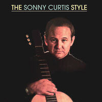 Sonny Curtis - The Sonny Curtis Style