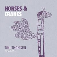 Tini Thomsen - Horses & Cranes