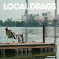 Local Drags - Keep Me Glued