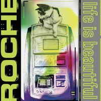 Roche - Life Is Beautiful (Ep)