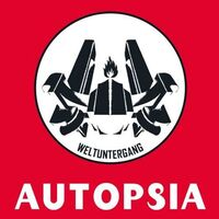 AutopsiA - Weltuntergang [Limited Edition]