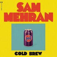 Sam Mehran - Cold Brew [Download Included]