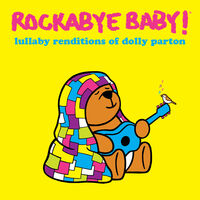 Rockabye Baby! - Lullaby Renditions Of Dolly Parton