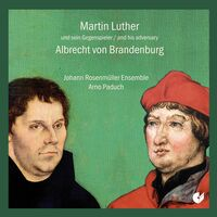 Luther / Paduch / Rosenmueller Ensemble - Luther & His Adversary