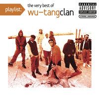 Wu-Tang Clan - Playlist: Very Best
