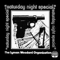 Lyman Woodard Organization - Saturday Night Special (Gate) [180 Gram]