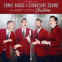 Ernie Haase & Signature Sound - A Jazzy Little Christmas