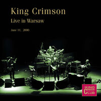 King Crimson - Live In Warsaw June 1 2000