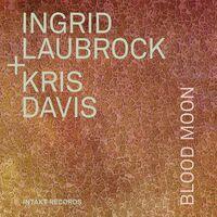 Ingrid Laubrock - Blood Moon
