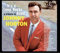 Tribute To Johnny Horton Its A Long Rocky / Var - Tribute To Johnny Horton: It's A Long Rocky / Var