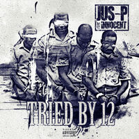 Jus-p - Tried By 12