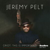 Jeremy Pelt - Griot: This Is Important!
