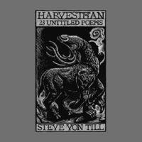 Von Steve Till - Harvestman - 23 Untitled Poems