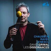 Les Dissonances / David Grimal - Chausson: Poeme / Ravel: Tzigane / Enescu: Caprice