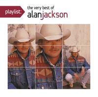 Alan Jackson - Playlist: Very Best of