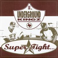 Ugk - Super Tight