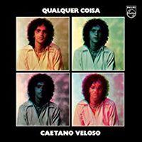 Caetano Veloso - Cualquier Coisa