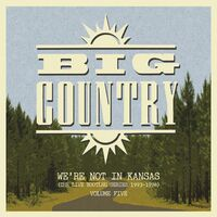 Big Country - We're Not In Kansas 5