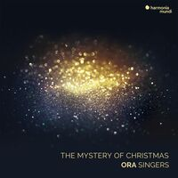 Ora Singers - Mystery Of Christmas