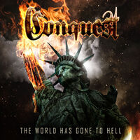 Conquest - World Has Gone To Hell