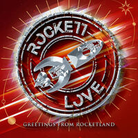 Rockett Love - Greetings From Rocketland