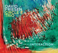 David Friesen - Interaction