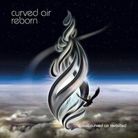Curved Air - Reborn (Uk)