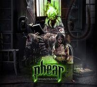 Phear - Insanitarium