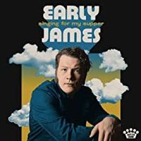 Early James - Singing For My Supper [LP]