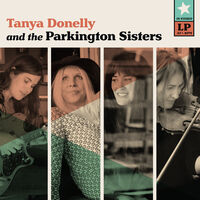 Tanya Donelly & The Parkington Sisters - Tanya Donelly & The Parkington Sisters [Teal LP]