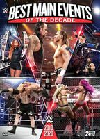 WWE: Best Main Events of the Decade 2010-2020 - Wwe: Best Main Events Of The Decade 2010-2020