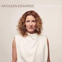 Kathleen Edwards - Total Freedom [LP]