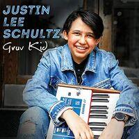 Justin Lee Schultz - Gruv Kid