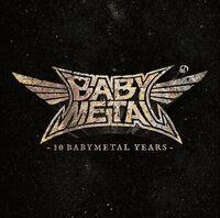 BABYMETAL - 10 Babymetal Years