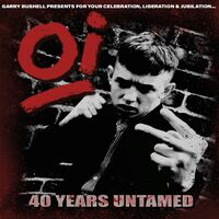 Oi 40 Years Untamed / Various - OI 40 Years Untamed (Various Artists)