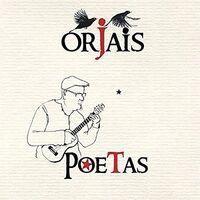 Orjais - Poetas