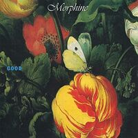 Morphine - Good [Limited 180-Gram White Colored Vinyl]